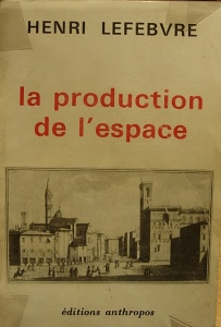 henri-lefebvre_la-production-de-l-espace_1974